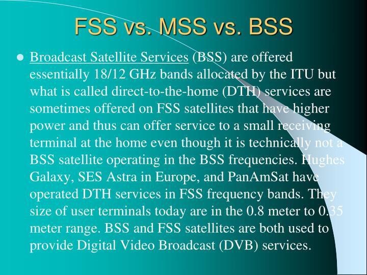 FSS vs. MSS vs. BSS