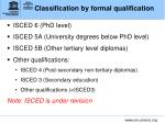 classification by formal qualification