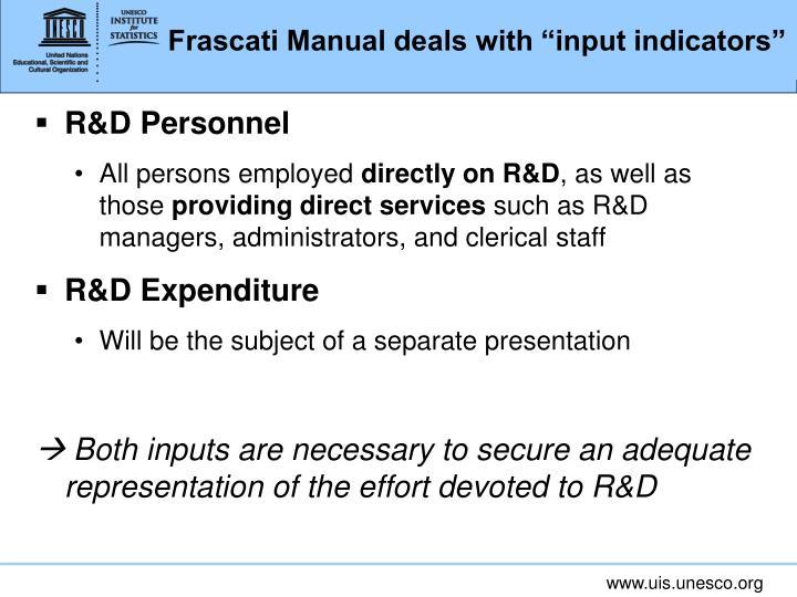 "Frascati Manual deals with ""input indicators"""