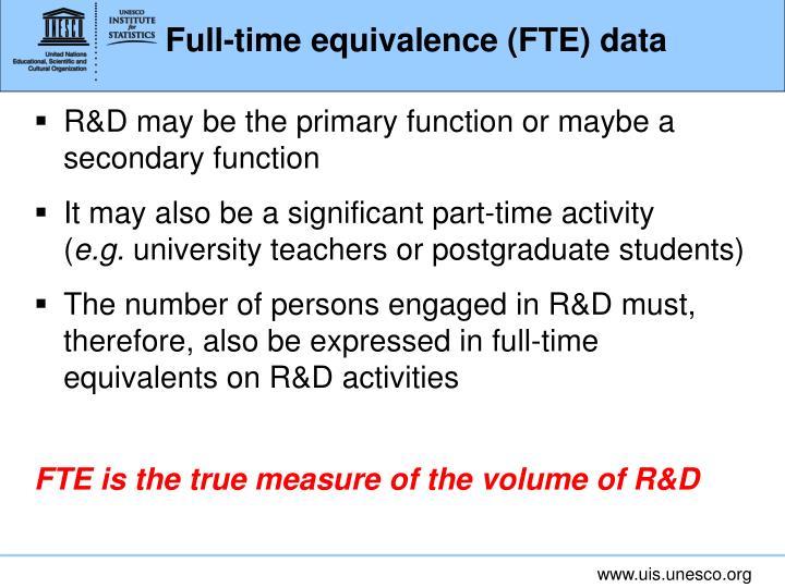 Full-time equivalence (FTE) data