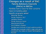 changes as a result of fac family advisory councils facs in nicus