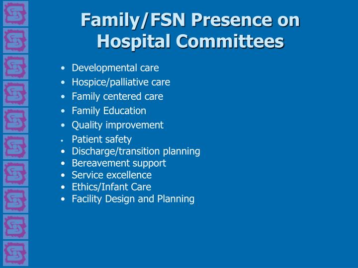 Family/FSN Presence on Hospital Committees