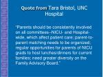 quote from tara bristol unc hospital