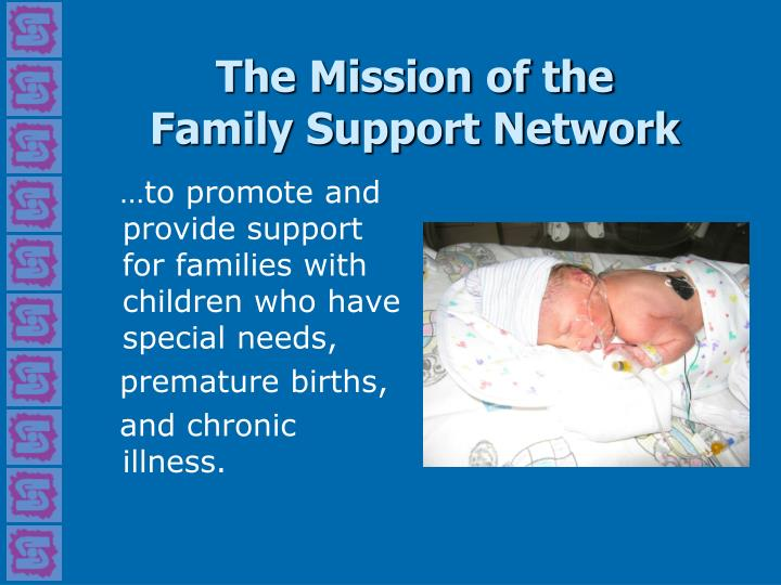The mission of the family support network