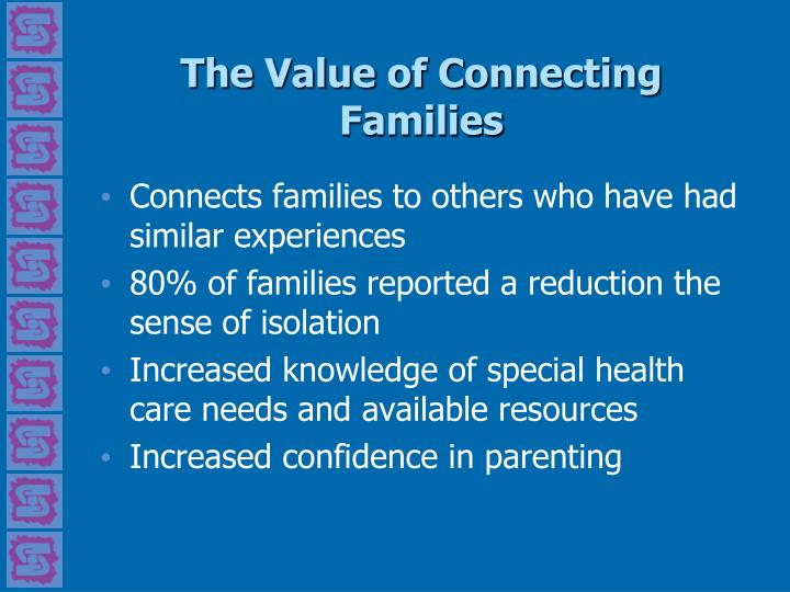 The Value of Connecting Families