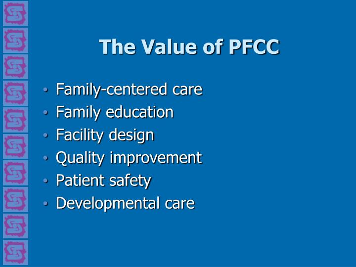 The Value of PFCC
