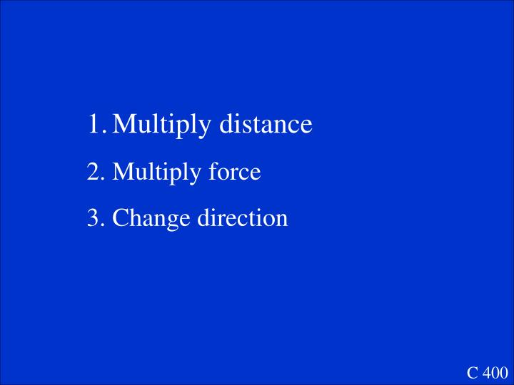 Multiply distance