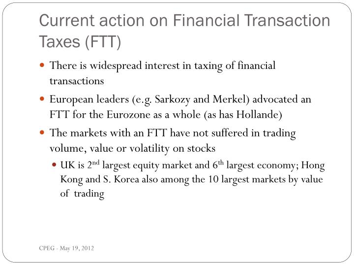 Current action on Financial Transaction Taxes (FTT)