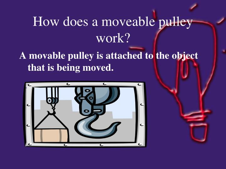 How Does A Pulley Make Work Easier : Ppt what is purpose of a machine powerpoint