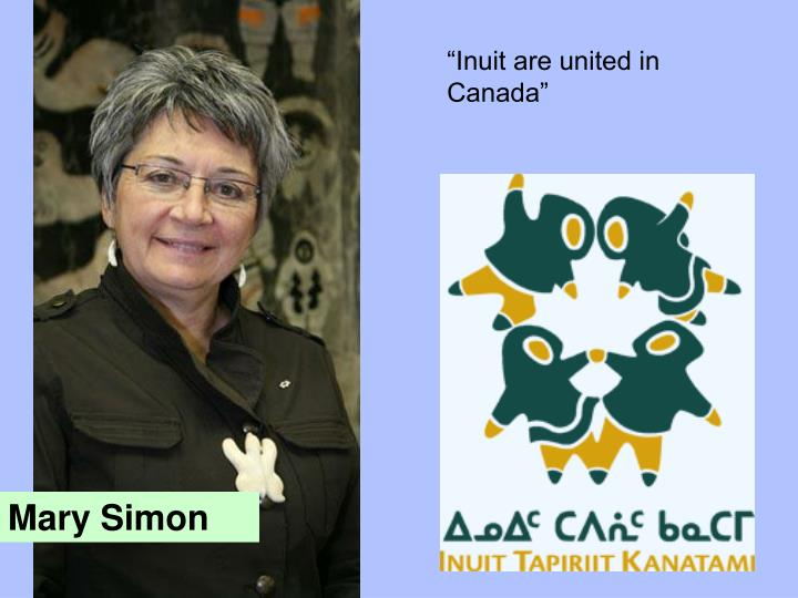 """Inuit are united in Canada"""