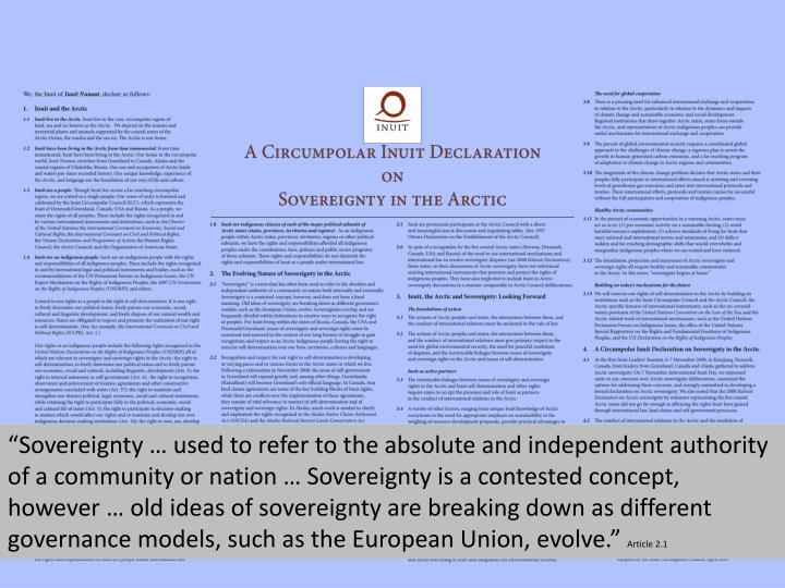 """Sovereignty … used to refer to the absolute and independent authority of a community or nation … Sovereignty is a contested concept, however … old ideas of sovereignty are breaking down as different governance models, such as the European Union, evolve."""