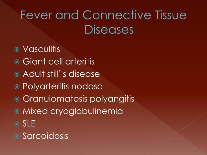 Fever and Connective Tissue Diseases