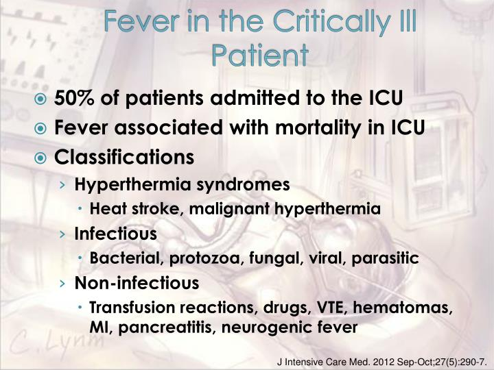 Fever in the Critically Ill Patient