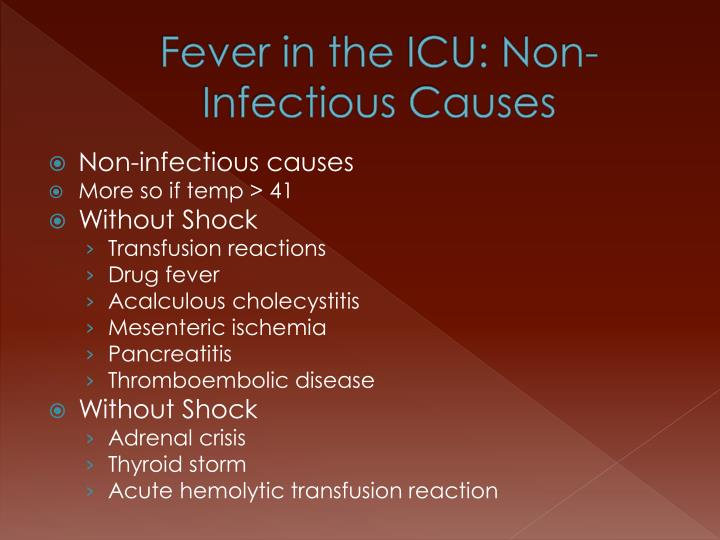 Fever in the ICU: Non-Infectious Causes
