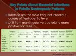 key points about bacterial infections in febrile neutropenic patients