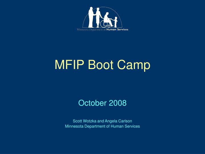 Mfip boot camp