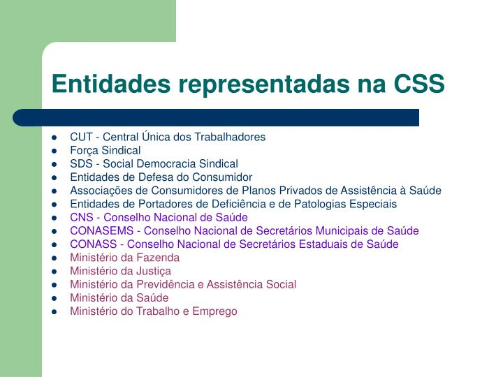 Entidades representadas na CSS