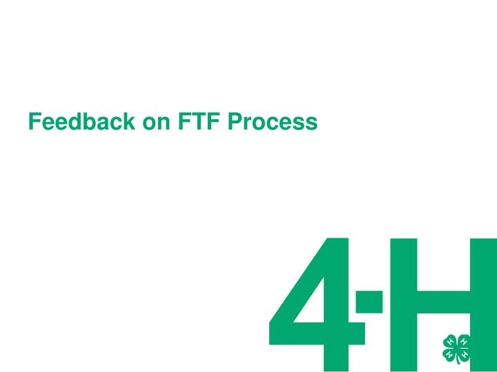 Feedback on FTF Process