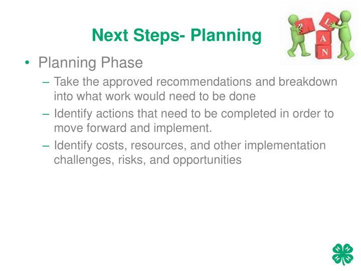 Next Steps- Planning