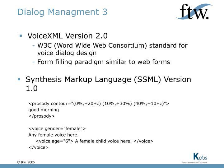 Dialog Managment 3