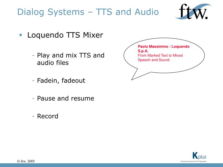 Dialog Systems – TTS and Audio
