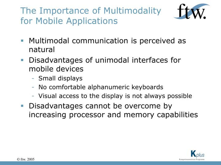 The Importance of Multimodality