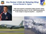key partner 916th air refueling wing colonel randall a ogden