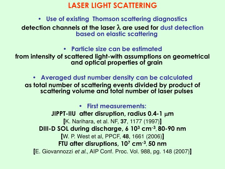 LASER LIGHT SCATTERING