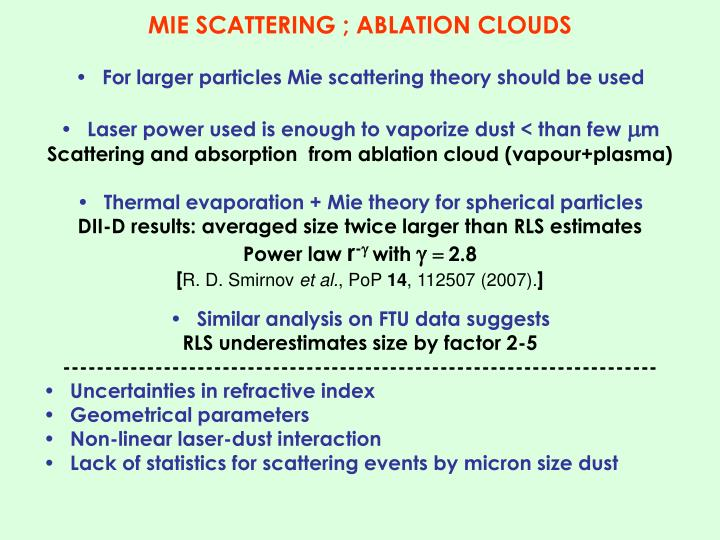 MIE SCATTERING ; ABLATION CLOUDS