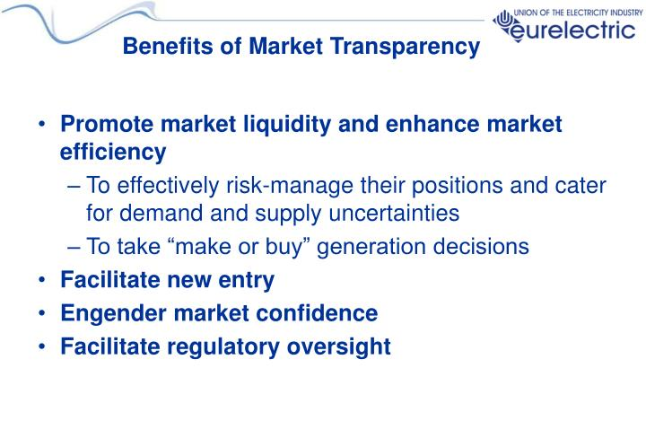 Benefits of Market Transparency