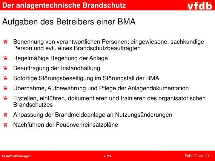 Aufgaben des Betreibers einer BMA
