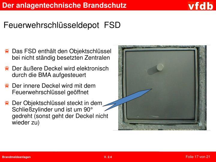 Das FSD enthält den Objektschlüssel bei nicht ständig besetzten Zentralen