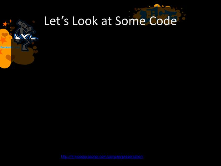 Let's Look at Some Code