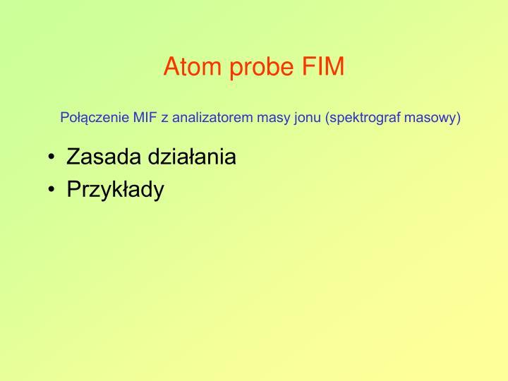 Atom probe FIM