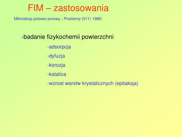FIM – zastosowania