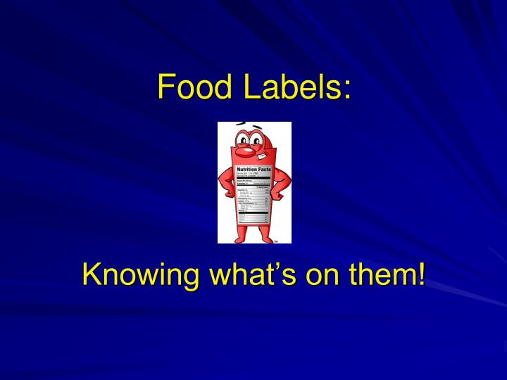 Food labels knowing what s on them