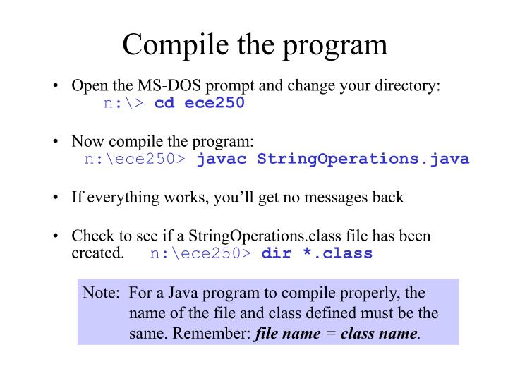 Compile the program