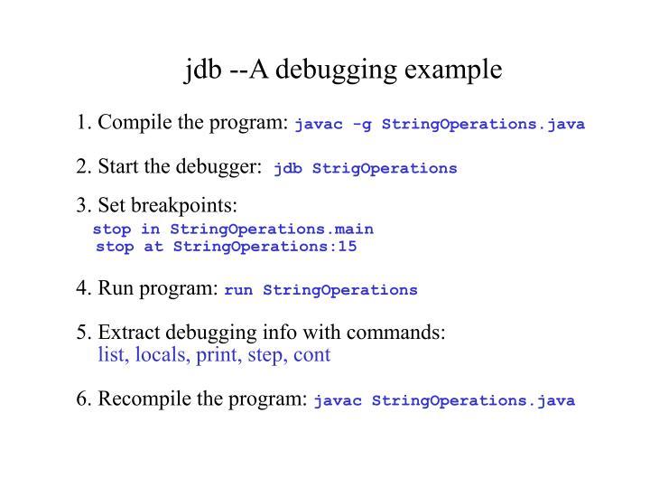 jdb --A debugging example