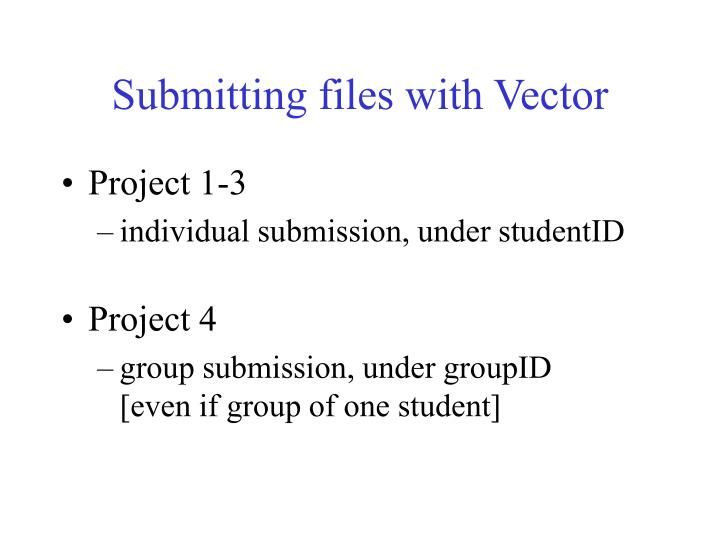 Submitting files with Vector