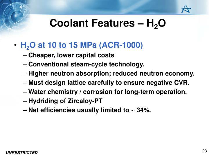 Coolant Features – H