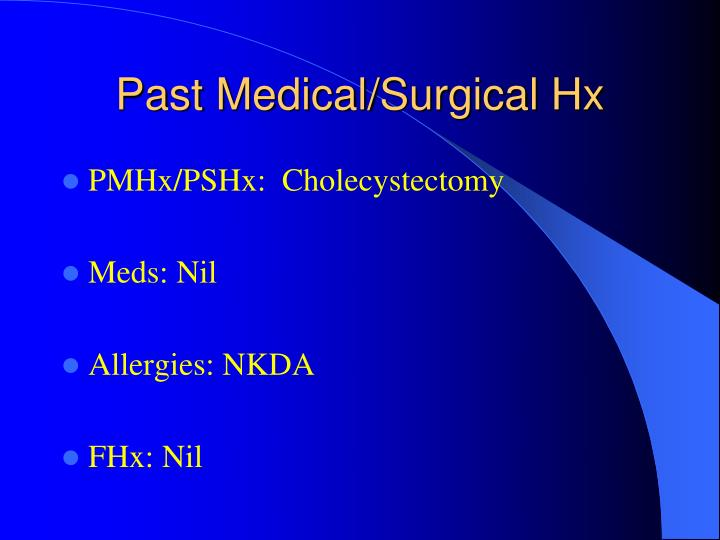 Past Medical/Surgical