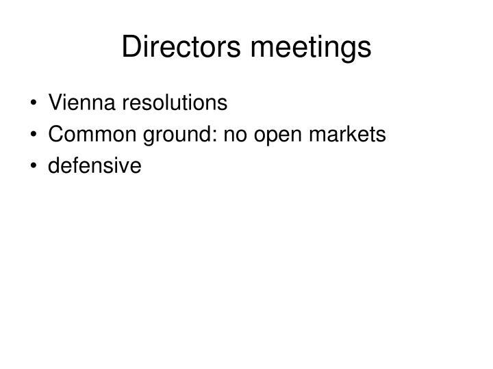 Directors meetings