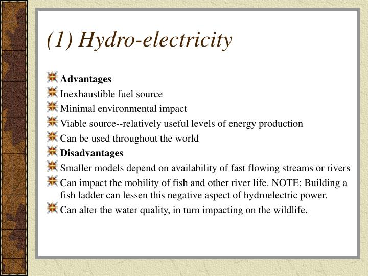 (1) Hydro-electricity
