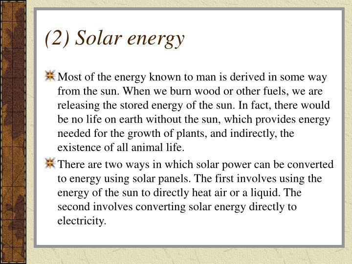 (2) Solar energy