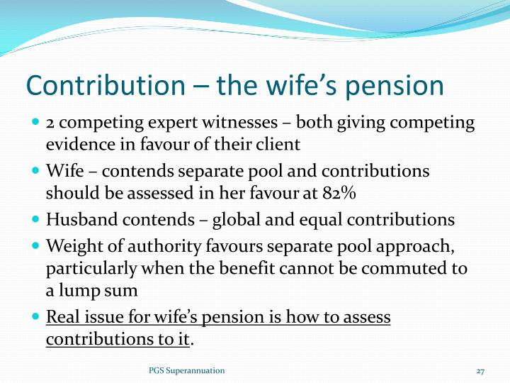 Contribution – the wife's pension