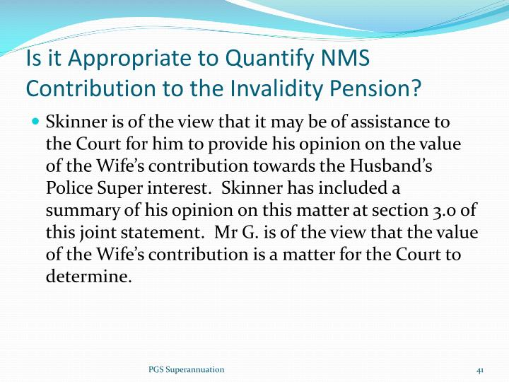 Is it Appropriate to Quantify NMS Contribution to the Invalidity Pension?