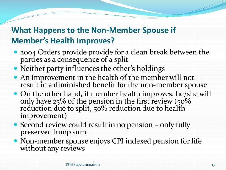 What Happens to the Non-Member Spouse if Member's Health Improves?