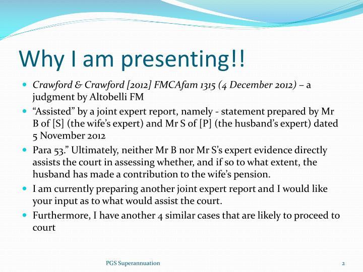 Why I am presenting!!