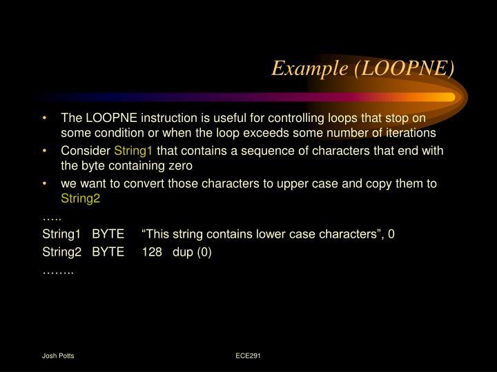 Example (LOOPNE)
