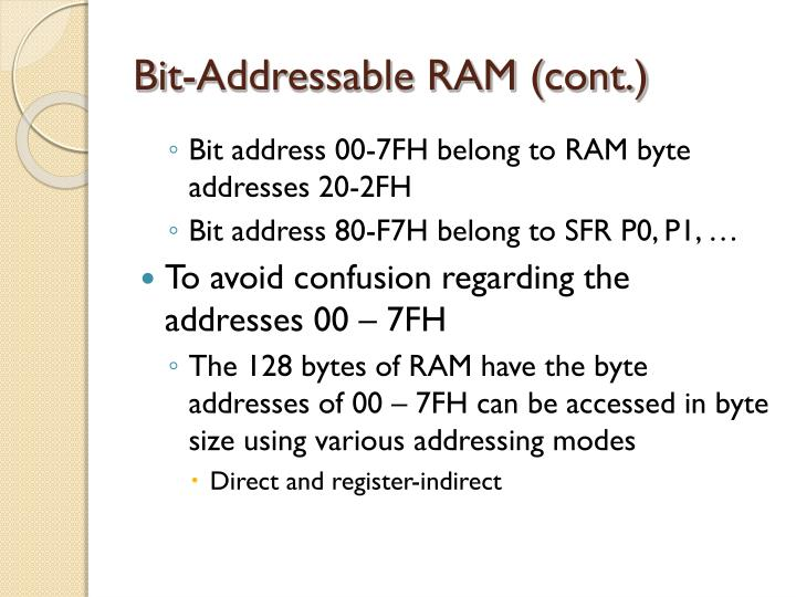 Bit-Addressable RAM (cont.)